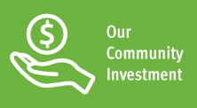 Our Community Investment