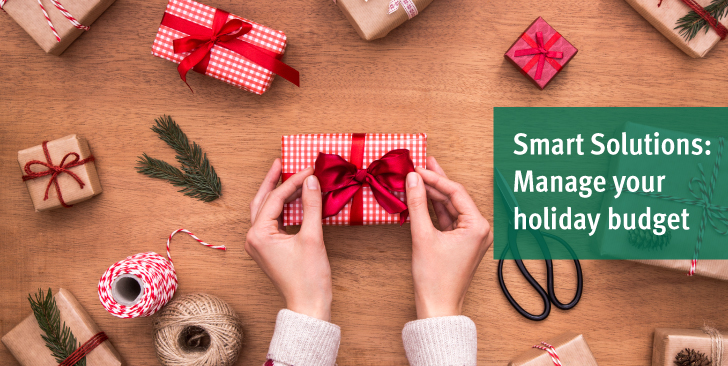 Manage your holiday budget >