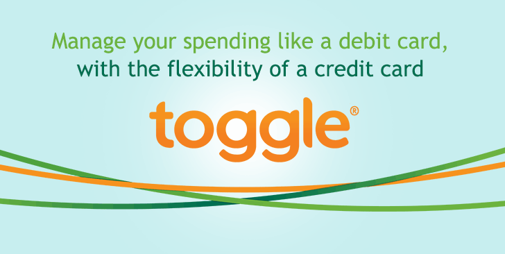 Manage your spending like a debit card, with the flexibility of a credit card >