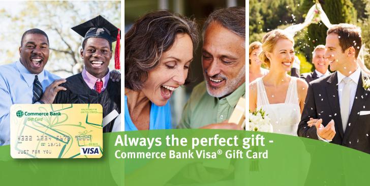 Always the perfect gift - Commerce Bank Visa® Gift Card